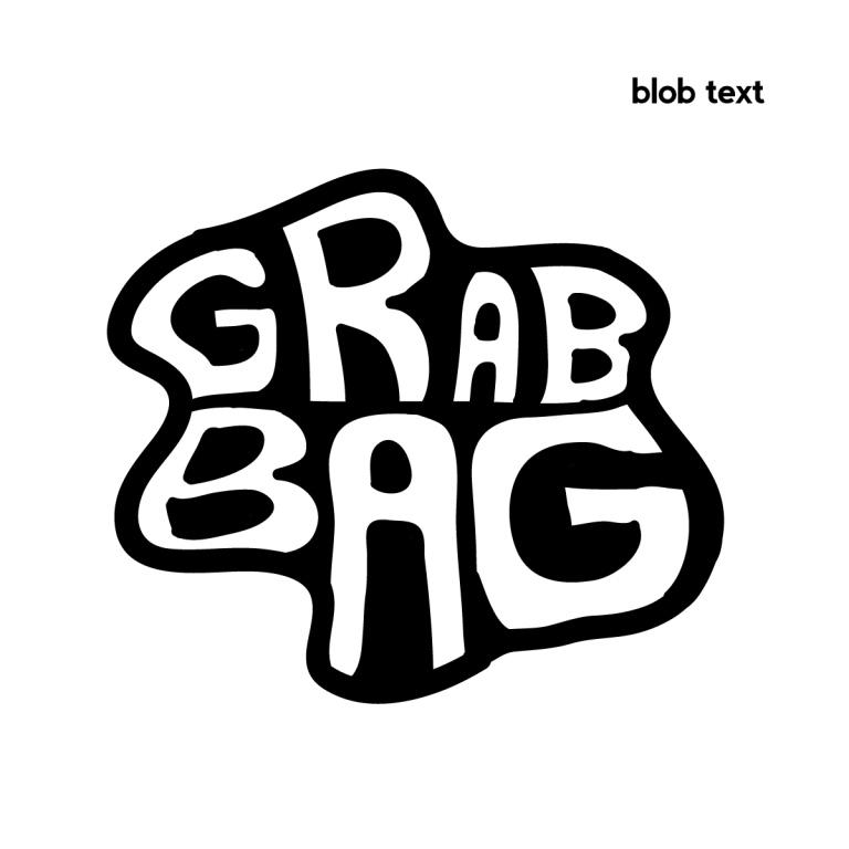 """Rough demo of the """"Grab Bag"""""""